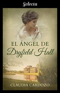 Claudia Cardozo - El ángel de Dryfield Hall