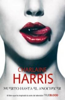 Charlaine Harris - Muerto hasta el anochecer
