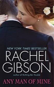 Rachel Gibson - Any man of mine