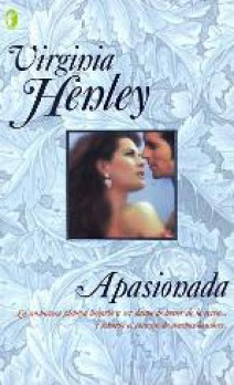 Virginia Henley - Apasionada