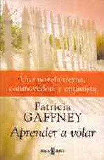 Patricia Gaffney - Aprende a volar