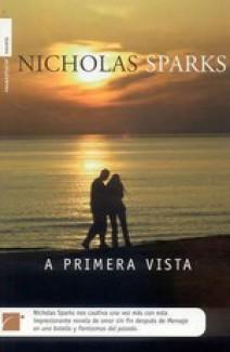 Nicholas Sparks - A primera vista