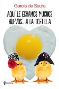 Aquí le echamos muchos huevos... a la tortilla
