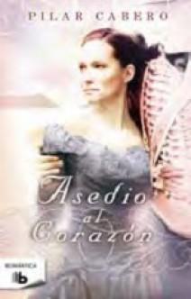 Pilar Cabero - Asedio al corazón
