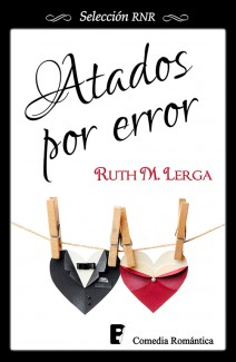 Ruth M. Lerga - Atados por error