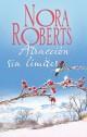 Nora Roberts - Atracción sin límites
