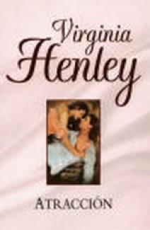 Virginia Henley - Atracción
