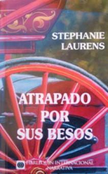 stephanie laurens atrapado por sus besos