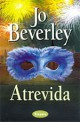 Jo Beverley - Atrevida
