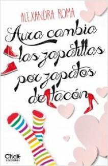 Alexandra Roma - Aura cambia las zapatillas por zapatos de tacón