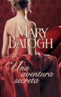 Mary Balogh - Una aventura secreta