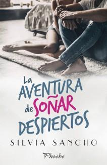 Silvia Sancho - La aventura de soñar despiertos