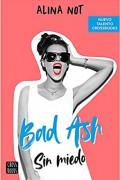 Bad Ash 2. Sin miedo