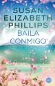 Susan Elizabeth Phillips - Baila conmigo