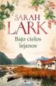 Sarah Lark - Bajo cielos lejanos