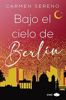 Carmen Sereno - Bajo el cielo de Berlín