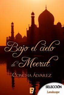Concha Álvarez - Bajo el cielo de Meerut
