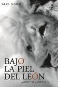 Bajo la piel del león