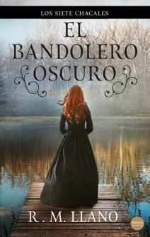 R.M. Llano - El bandolero oscuro