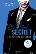 Beautiful Secret. Un secreto explosivo