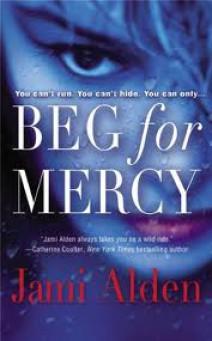 Jami Alden - Beg For Mercy