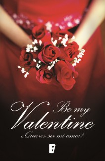 Pilar Cabero - El amor en tiempos del Facebook - Be My Valentine