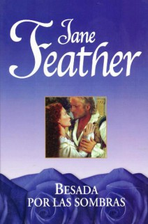 Jane Feather - Besada por las sombras
