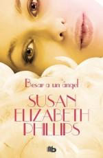 Susan Elizabeth Phillips - Besar a un ángel