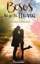 Joana Arteaga - Besos bajo la lluvia