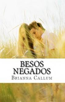 Brianna Callum - Besos negados