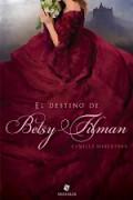 El destino de Betsy Tilman