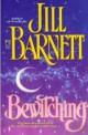 Jill Barnett - Bewitching