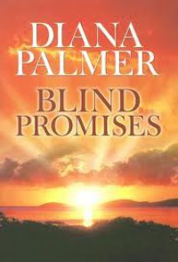 Blind promises - Diana Palmer