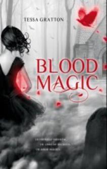 Tessa Gratton - Blood Magic