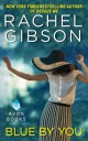 Rachel Gibson - Blue by you