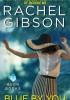 Rachel Gibson - Blue by you
