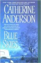 Catherine Anderson - Blue skies