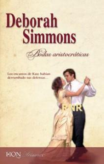 Deborah Simmons - Bodas aristócratas