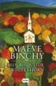 Maeve Binchy - Los bosques de Whitethorn