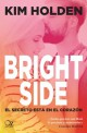Kim Holden - Bright Side. El secreto está en el corazón