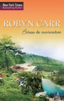 Robyn Carr - Brisas de noviembre