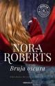 Nora Roberts - Bruja oscura