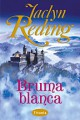 Jaclyn Reding - Bruma blanca