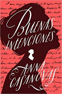 Anna Casanovas - Buenas intenciones