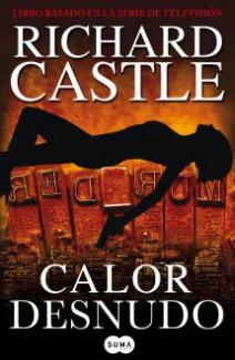 Richard Castle - Calor desnudo