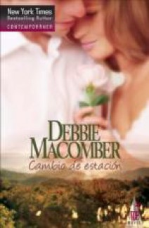Debbie Macomber - Cambio de estación