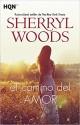 Sherryl Woods - El camino del amor