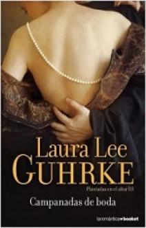 Laura Lee Guhrke - Campanadas de boda