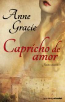 Anne Gracie - Capricho de amor
