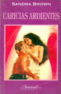 Sandra Brown - Caricias ardientes